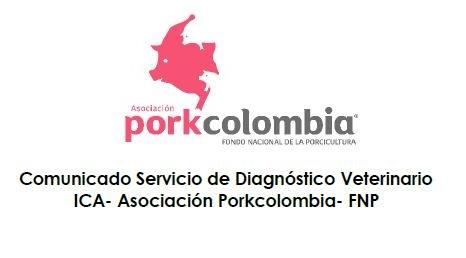 Comunicado Servicio de Diagnóstico Veterinario ICA- Asociación Porkcolombia- FNP